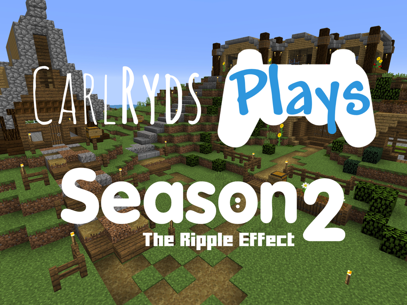 CarlRyds plays Minecraft on The Ripple Effect SMP