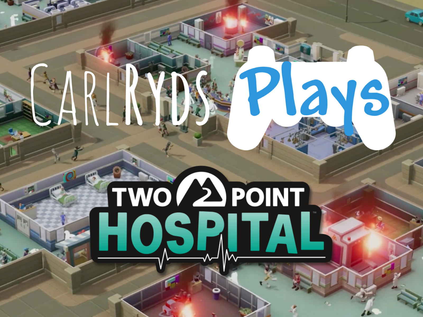 CarlRyds plays Two Point Hospital