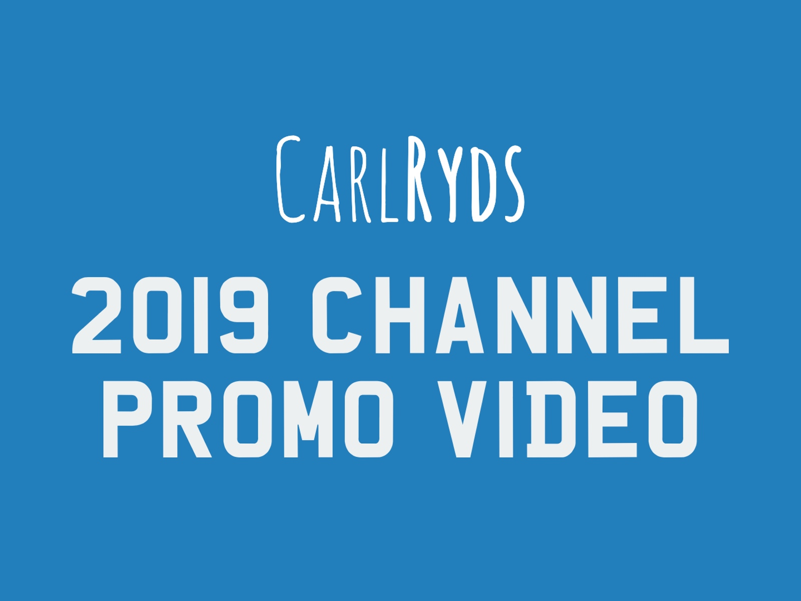 2019 Channel Promo Video