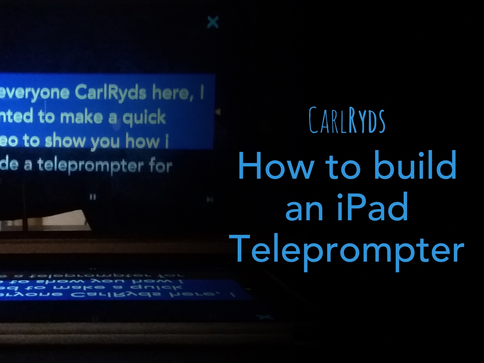 How to build an iPad Telepromoter