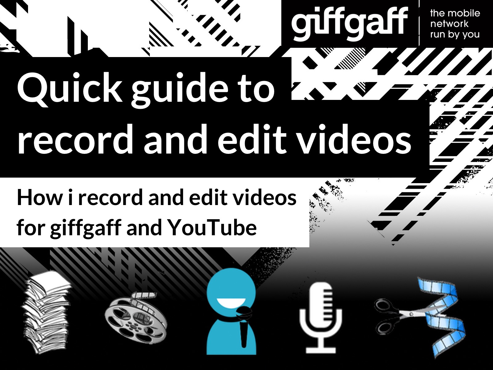 How i record and edit videos for giffgaff and YouTube