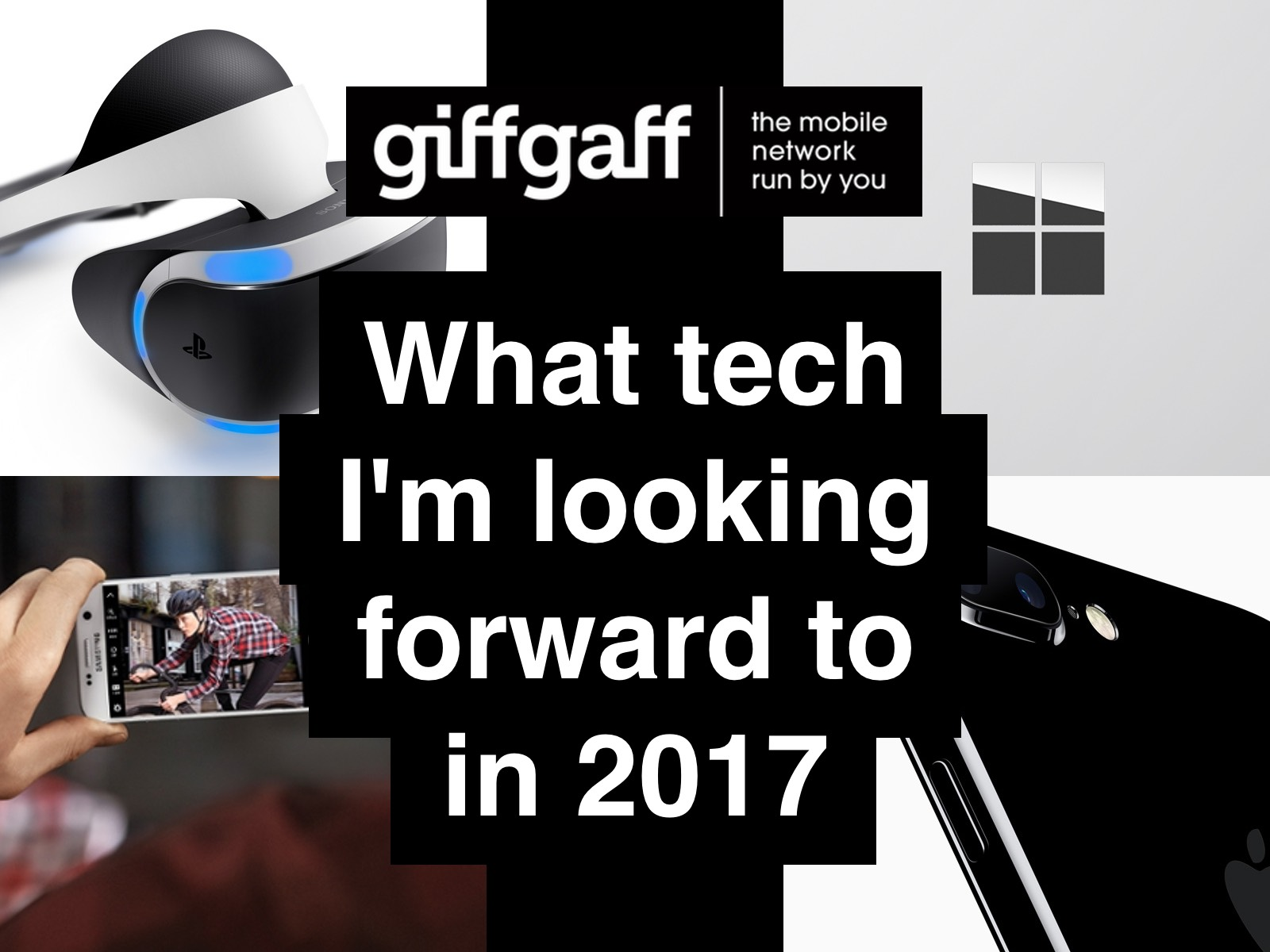 What tech I'm looking forward to in 2017