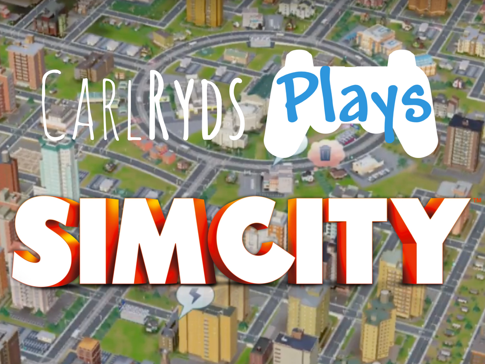 CarlRyds plays SimCity