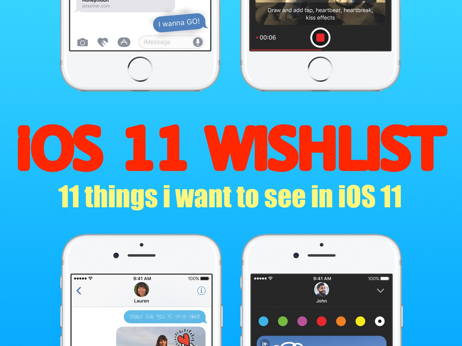 iOS 11 Wishlist - 11 things i want to see in iOS 11